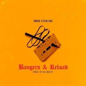Omar Sterling - Bangers & Reload